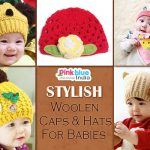 Woolen Caps and Hats For Babies