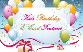 8 Mind-Blowing Kids Birthday E-Card Features That Make Them Awesome