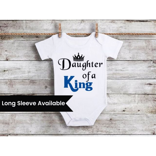 Daughter of a King Infant Onesie T-Shirt - Father's Day Clothing Gift