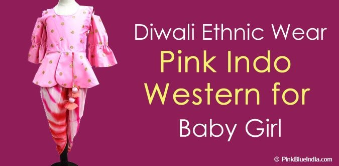 Diwali Girls Ethnic Wear, Pink Indo Western for Baby Girl