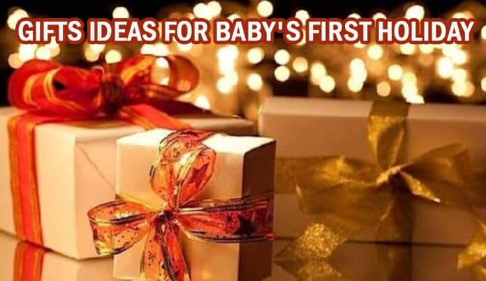 Gifts ideas for Baby's First Holiday