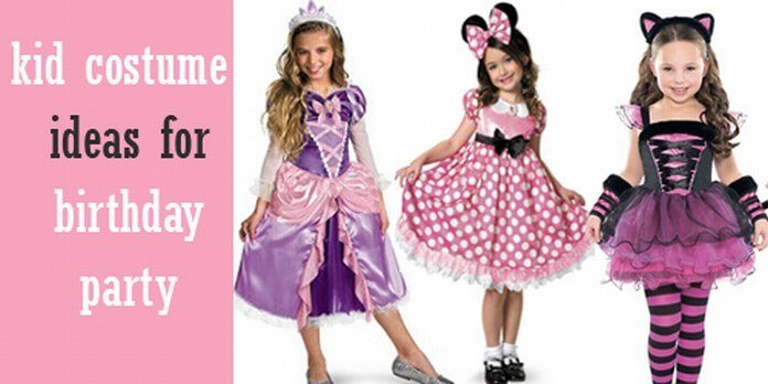 kid costume ideas for birthday party
