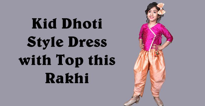 Raksha Bandhan - Kid Dhoti Style Dress with Top