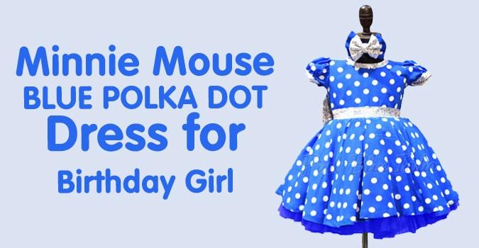 Minnie Mouse Blue Polka Dot Dress for Birthday Girl