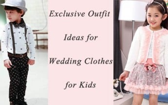 Exclusive Outfit Ideas for Wedding Clothes for Kids in India