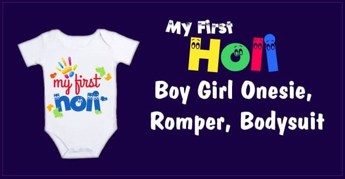 First Holi Boy Girl Onesie, Holi Romper, Holi Bodysuit