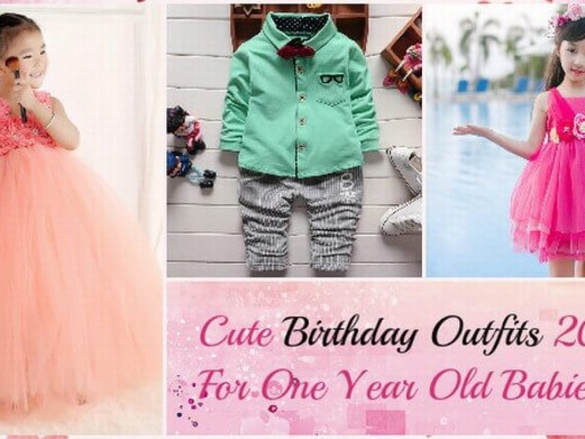 8 Cutest Smashing Birthday Outfits For One Year Old Babies