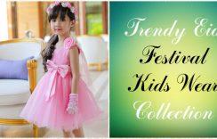 Trendy Eid Festival Kids Wear Designer Collection for Boys and Girls