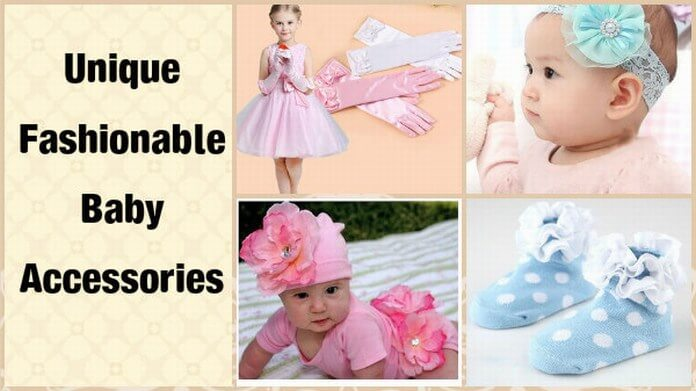 Fashionable Baby Accessories