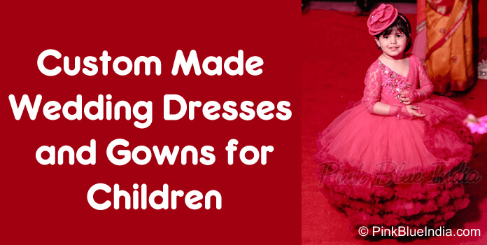 Custom Made Wedding Dresses and Gowns for Children