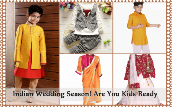 Indian Wedding Season is almost here!! Are your Kids ready???