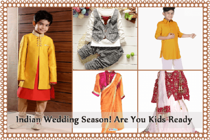 f72f4d0c2 Indian Wedding Season is almost here!! Are your Kids ready