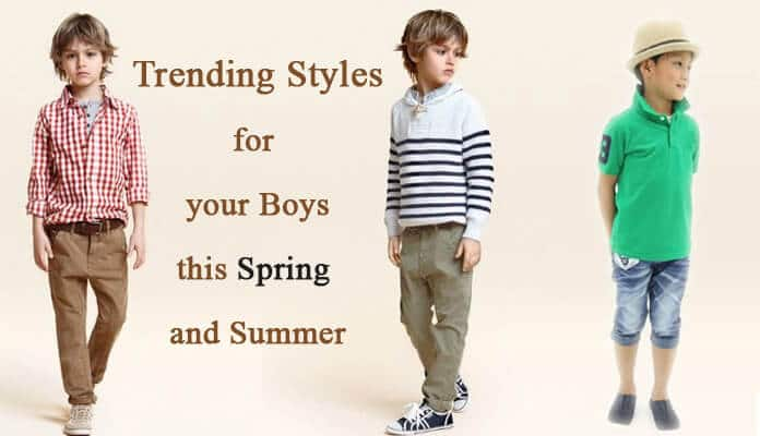 Styles Boys this Spring Summer