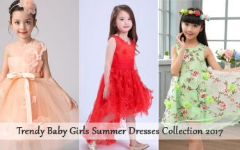 Refashion Your Girl With Trendy Summer Dresses Collection 2017 for Special Occasion