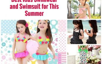 How to Choose the Best Kids Swimwear and Swimsuit for Summer 2017