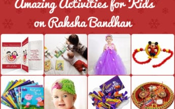Most Amazing Gifts and Activities for Kids on Raksha Bandhan