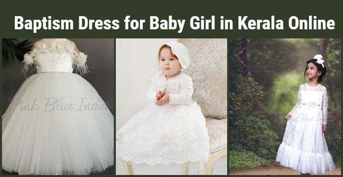 Baptism Dress for Baby Girl in Kerala Online, Kottayam, Kochi, Thrissur, Ernakulam, Trivandrum