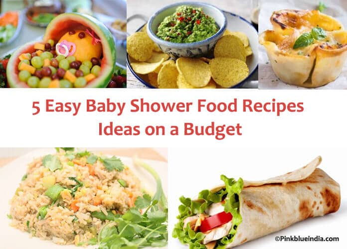 5 Easy Baby Shower Food Recipes Ideas On A Budget Simple