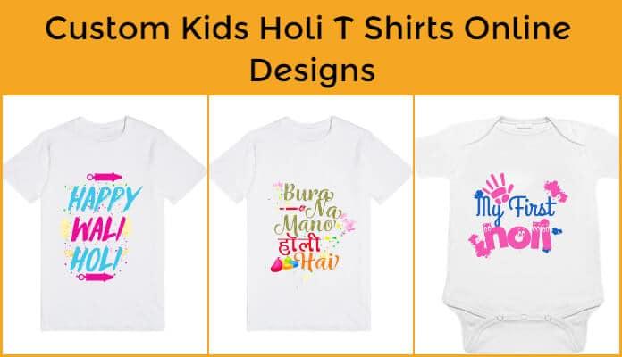 1485e816a Baby Holi Tees | Buy 100% Custom Kids Holi T Shirts Online Designs