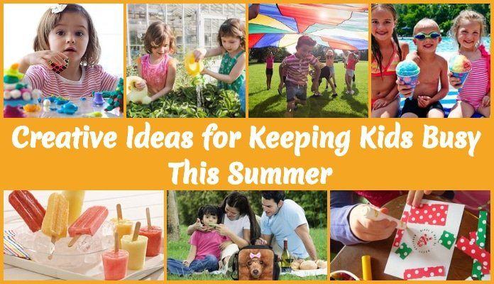 Kids Summer Fun Activities, Creative Ideas for Keeping Kids Busy This Summer