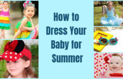 How to Dress Your Newborn Baby for Summer/Hot Weather