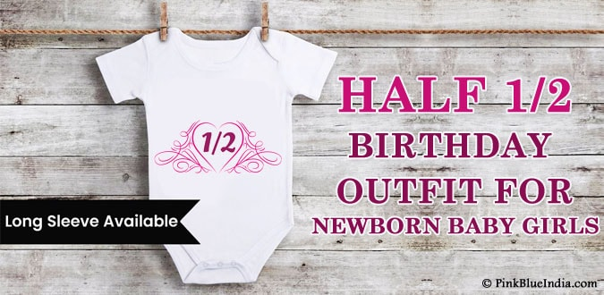Newborn Baby Girl 1/2 Half Birthday Outfit India