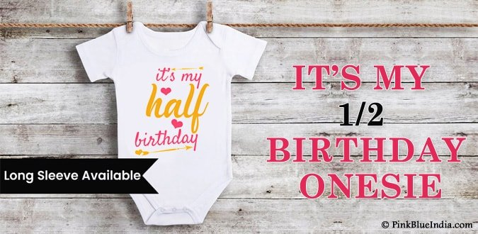 It's my 1/2 Birthday Onesie, Half Birthday Romper Girl Online India