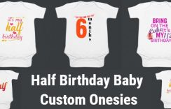 Half Birthday Baby Custom Onesies/Rompers | 1/2 Birthday Baby Clothes India