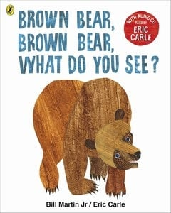 Brown Bear, Brown Bear, what do you see baby Book