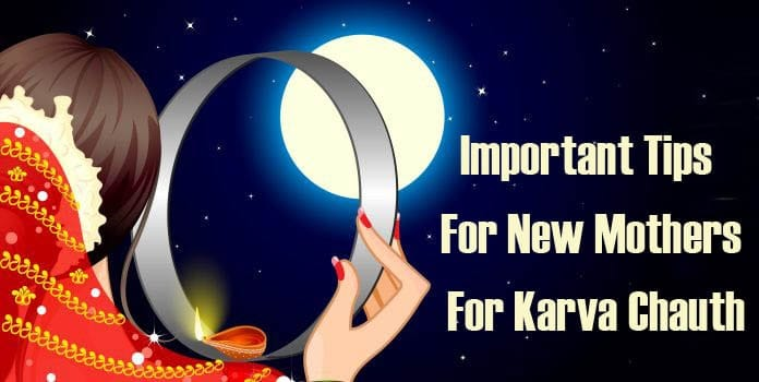 New Mothers For Karva Chauth Tips - Karva Chauth Fasting