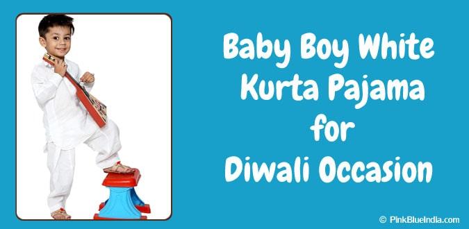 Diwali Occasion Baby Boy White Kurta Pajama