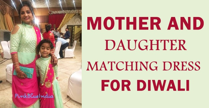 Matching Mother-Daughter Dress for Diwali