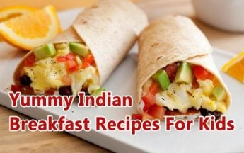 10 Delicious and Easy Indian Breakfast Recipes For Kids – Toddler Baby Food