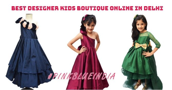 Best Kids Designer Boutique Online in New delhi