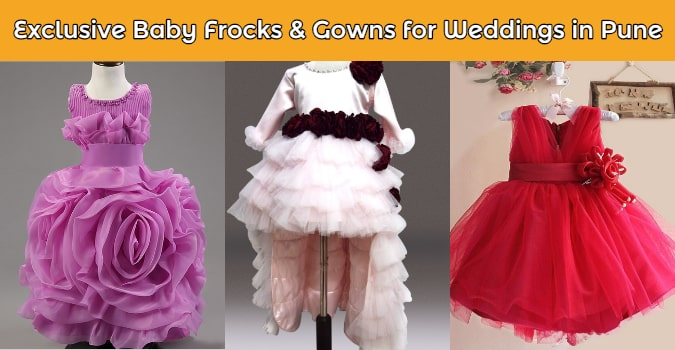 Exclusive Baby Frocks & Gowns for Wedding in Pune
