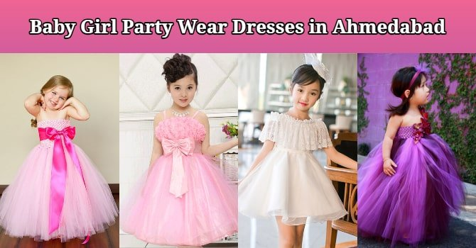 Baby Girl Party Wear Dresses in Ahmedabad