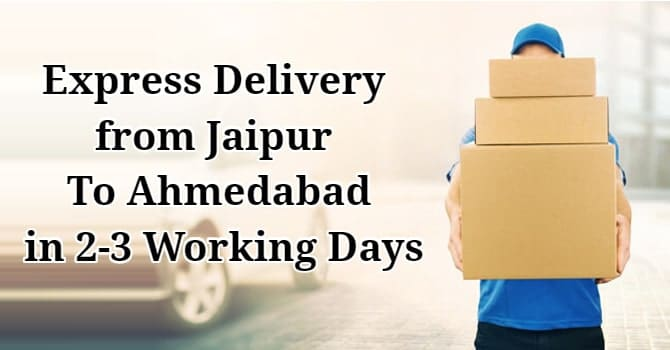 Express Delivery from Jaipur To Ahmedabad - Fast Deliver