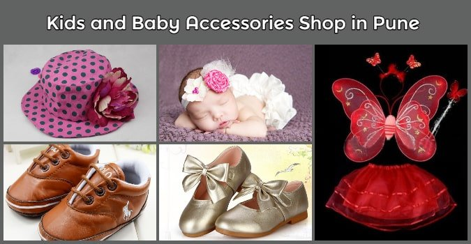 Kids and Baby Accessories Shop in Pune