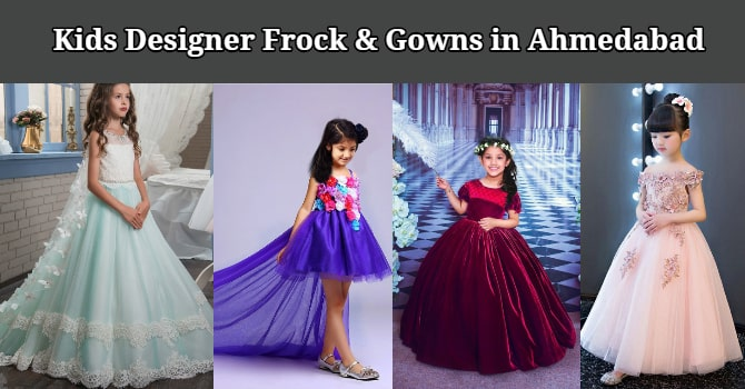 Kids Designer Frock and Gowns in ahmedabad