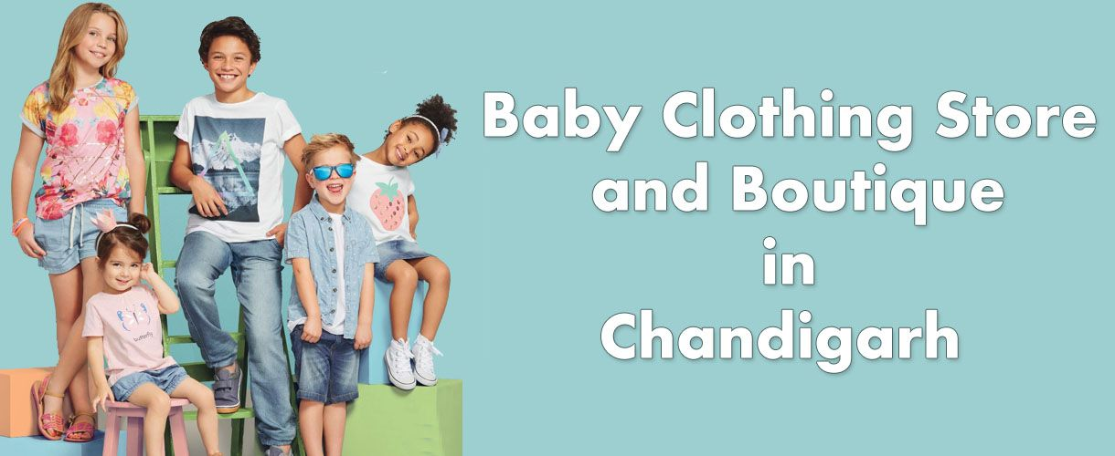 Baby Clothing Store in Chandigarh - Kids Wear Boutique Online