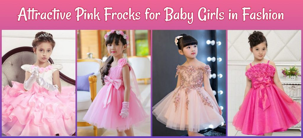 Attractive Pink Frocks - Baby Girl Frock, Dresses