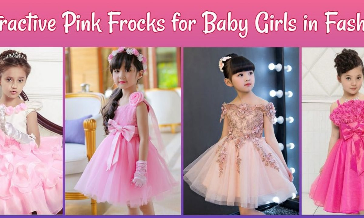15 Attractive Pink Frocks For Baby Girls In Fashion Pink Dresses