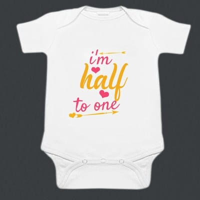 Custom Printed Half Birthday Baby Onesies