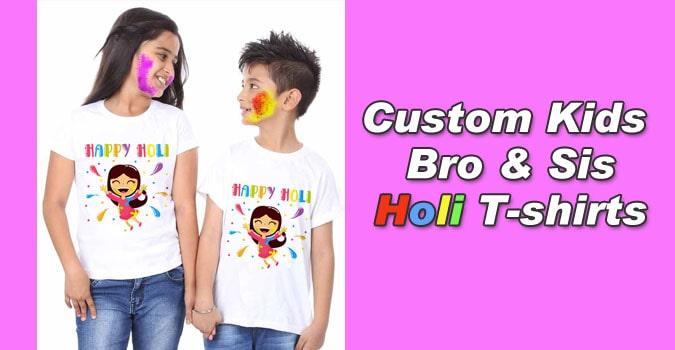 Cotton Bro Sis Holi T-shirts, Brother Sister Holi Tees Online
