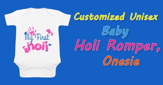 Customized Unisex Baby Holi Onesies Clothes