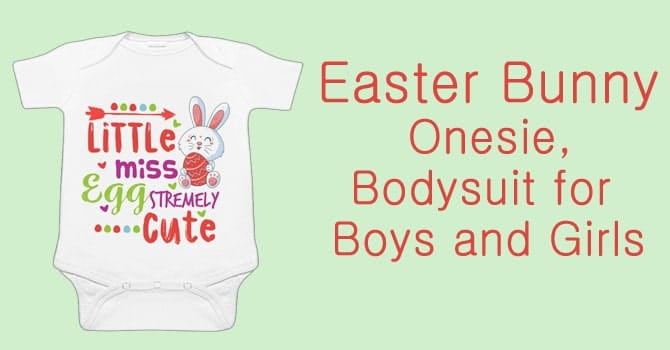 Easter Bunny Baby Onesie, Boys and Girls Easter Bodysuit