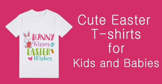 Easter T-shirts for Kids - Baby Easter T-shirts India