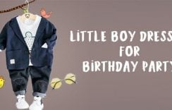 How to Dress Your Little Boy for Birthday Party