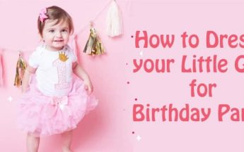 How to Dress your Little Girl for Birthday Party