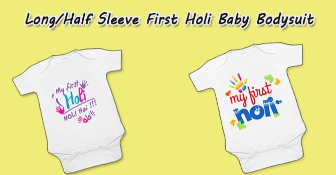Long and Half Sleeve First Holi Baby Bodysuit